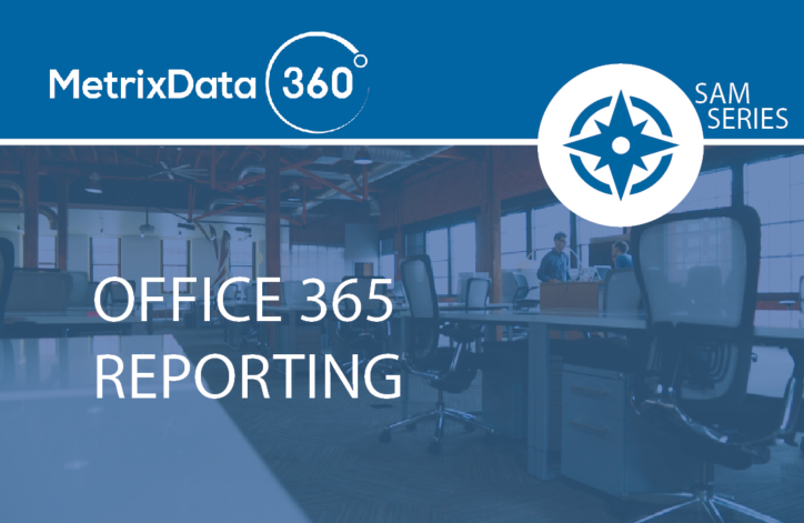 Office 365 Reporting – Simple and Insightful Licensing & Usage Reports… or Lack Thereof