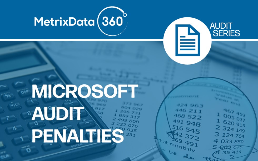 Microsoft Audit Penalties