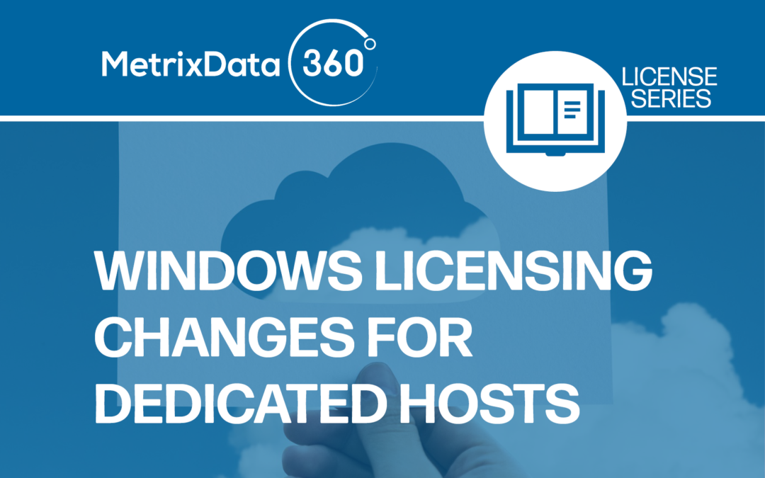 Microsoft Licensing Changes for Dedicated Hosts