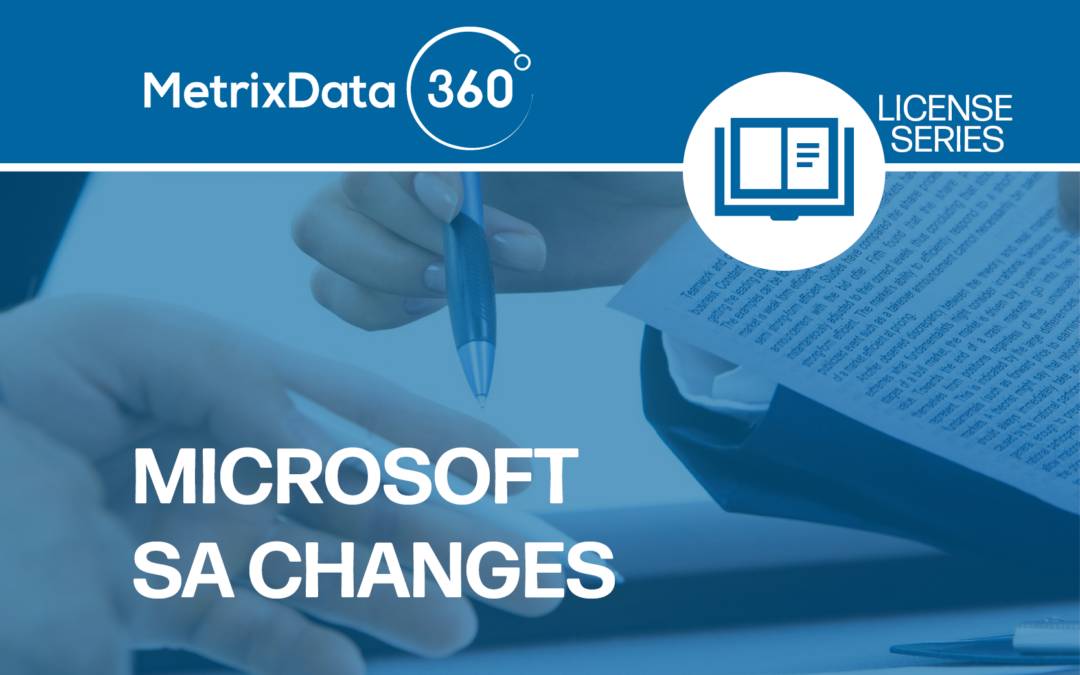 Changes to Microsoft SA Benefits: Do They Impact You? (VIDEO)