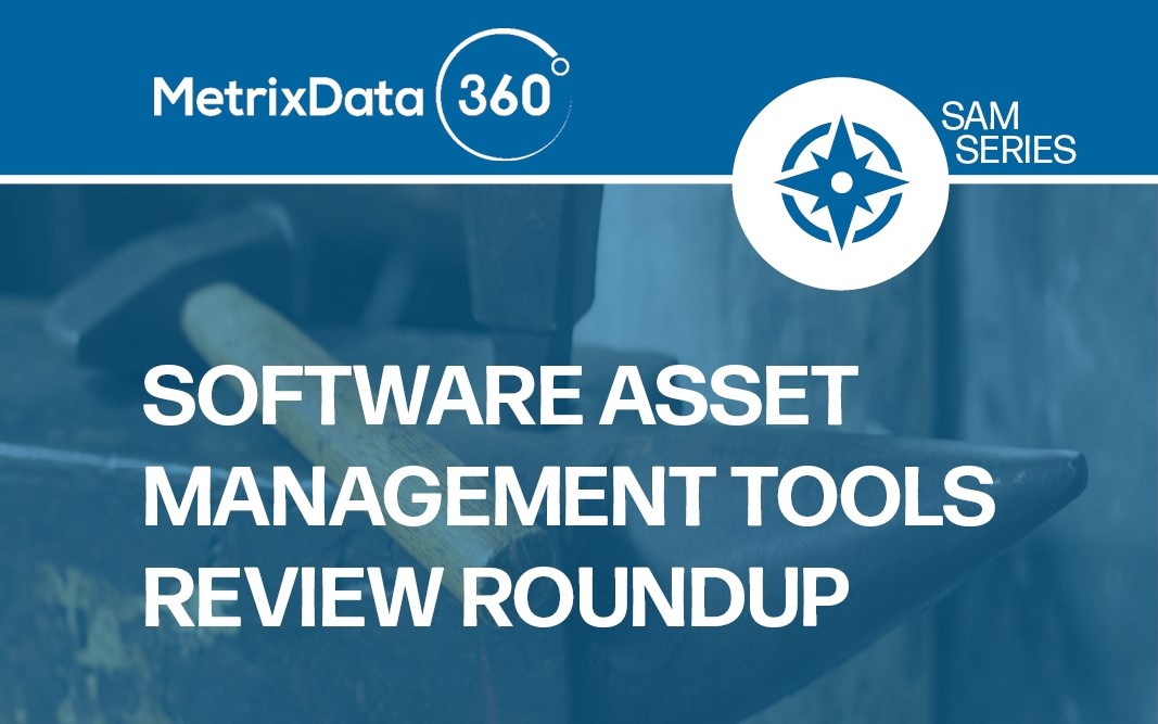 The Best Software Asset Management Tools