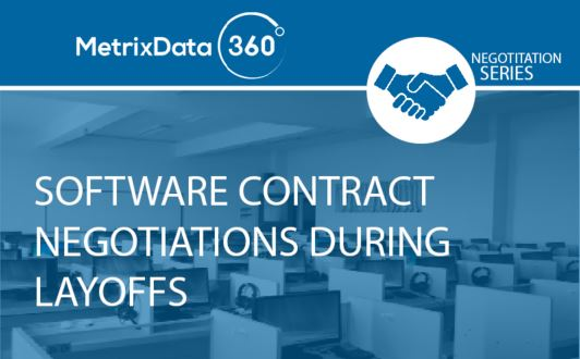 How to Negotiate Software Contracts During Mass Corporate Layoffs