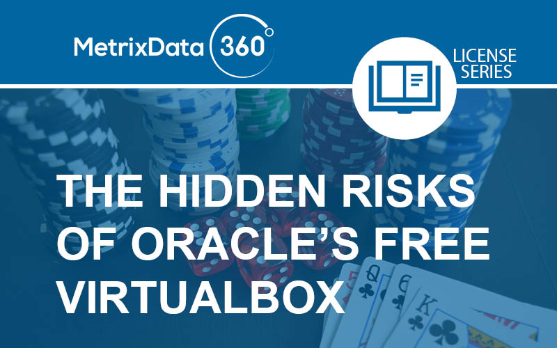 The Invisible Risk of Oracle VirtualBox