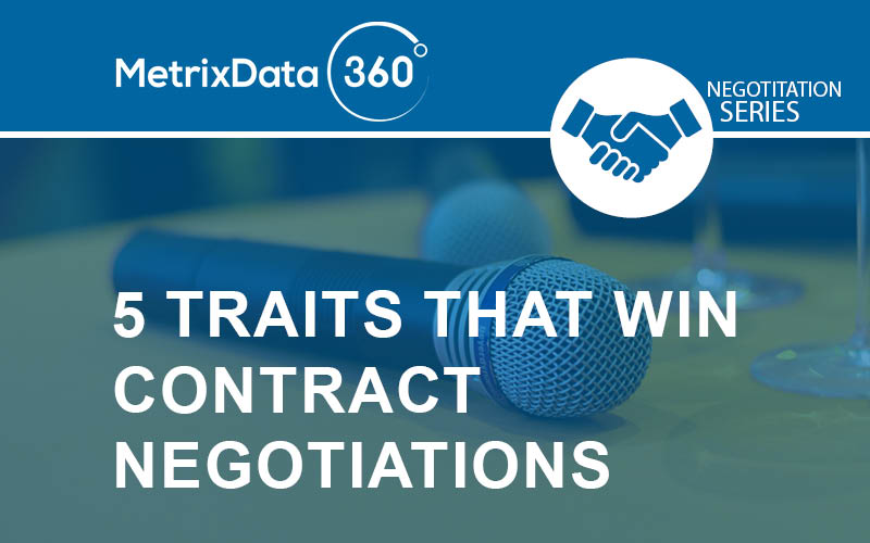 5 Key Traits to Winning Contract Negotiations