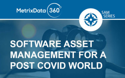 Software Asset Management in a Post COVID World