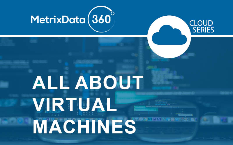 About Virtual Machines