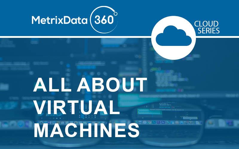 About Virtual Machines