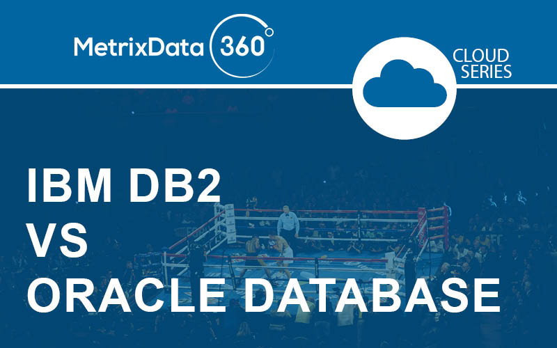 IBM DB2 vs Oracle Database