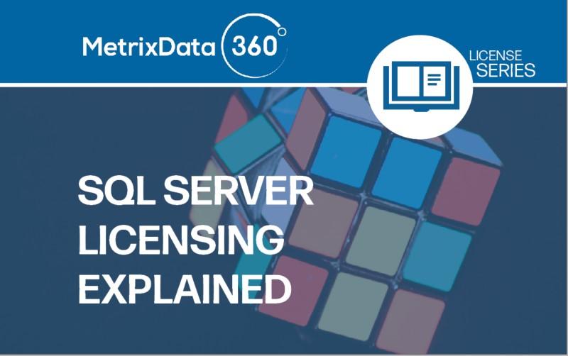 SQL Server Licensing Explained