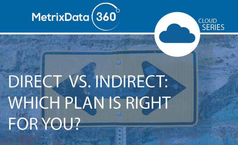 Direct vs. Indirect CSP: Which Plan is Right for You?