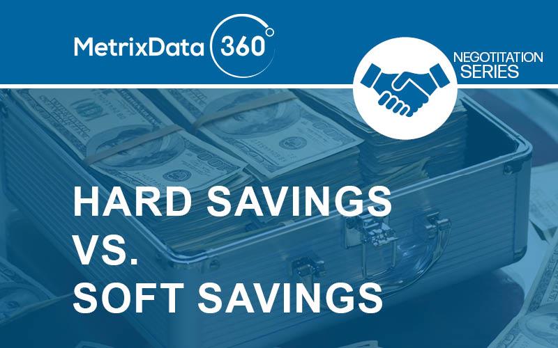 Hard Savings vs. Soft Savings
