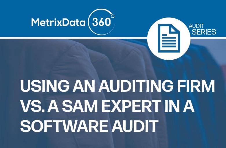 Software Auditing Firm vs. Software Asset Management Firm