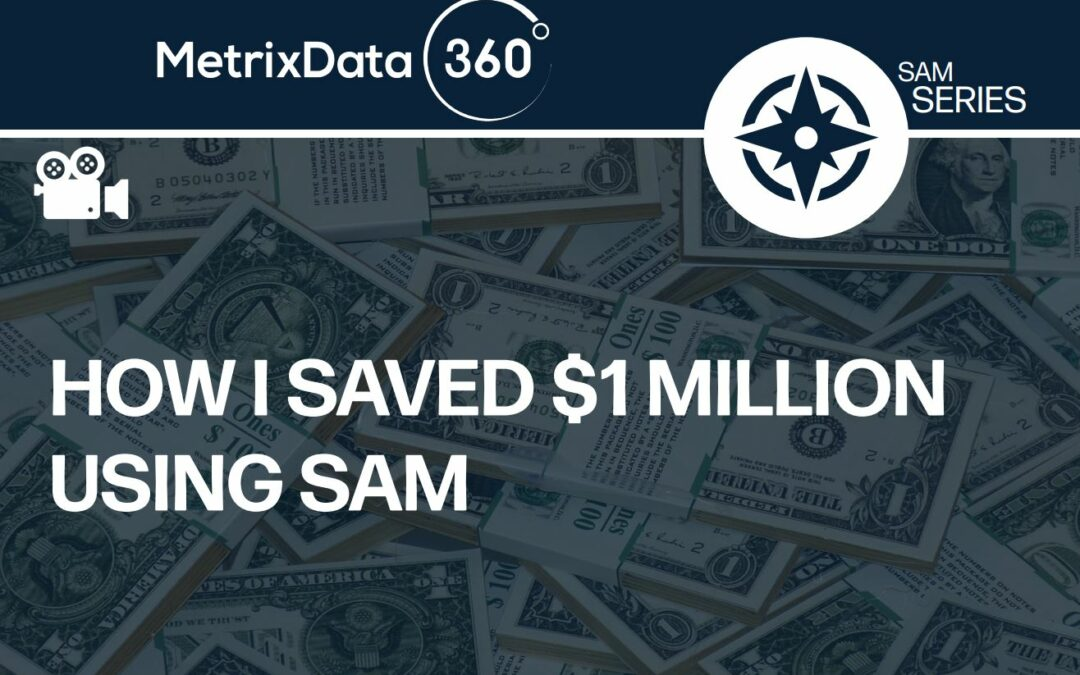 How I Saved $1 Million Using SAM (Software Asset Management)