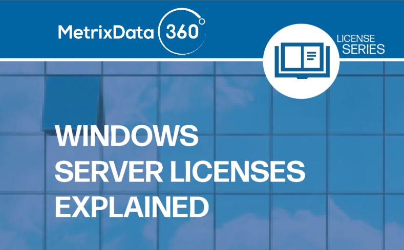 Windows Server Licensing Explained