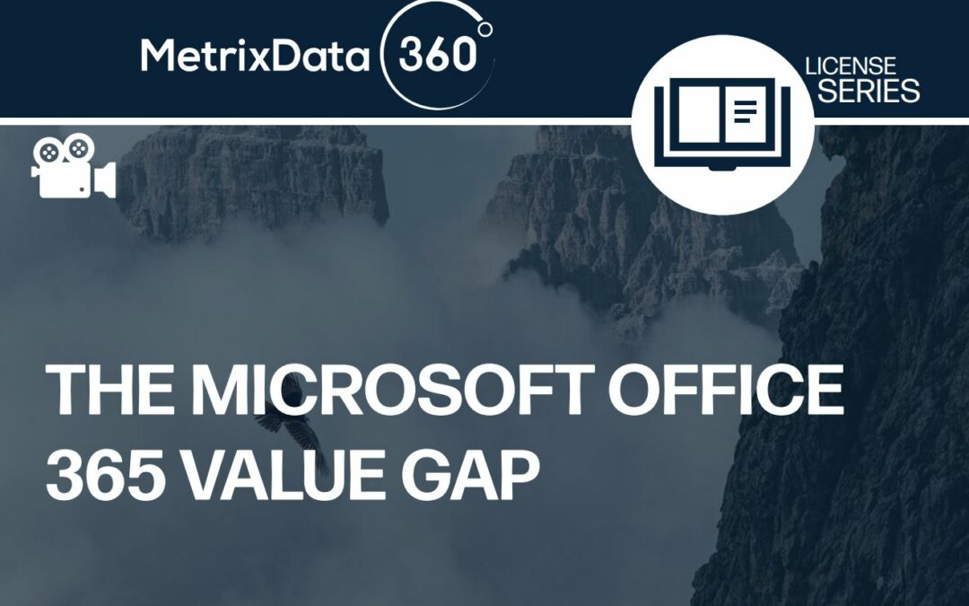 The Microsoft Office 365 Value Gap