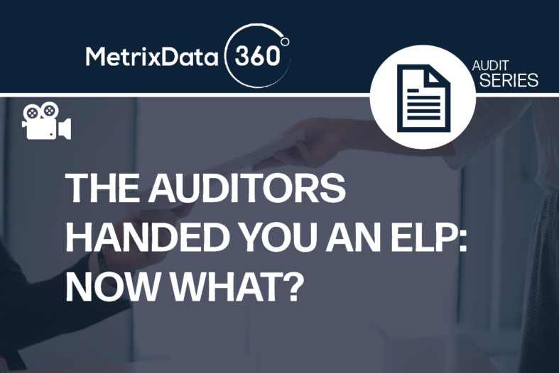 The Auditors Handed You an Estimated License Position: Now What?