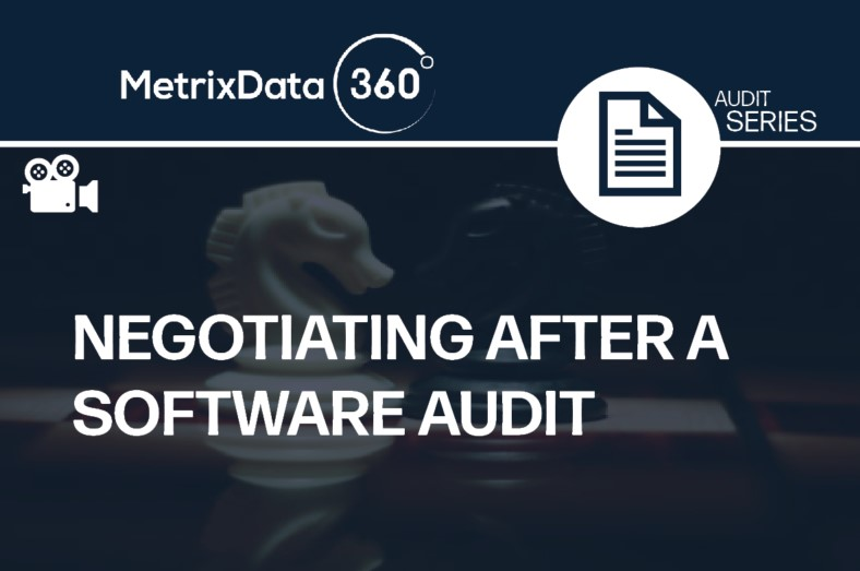 Negotiating the Final Settlement of a Software Audit