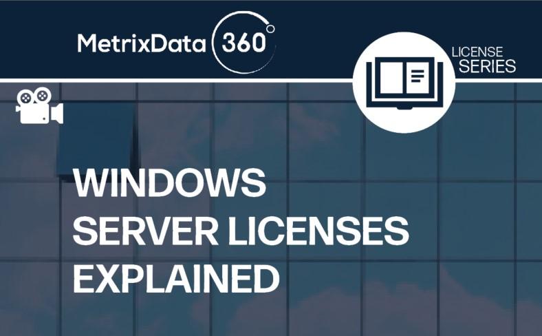 Licensing Windows Server Explained